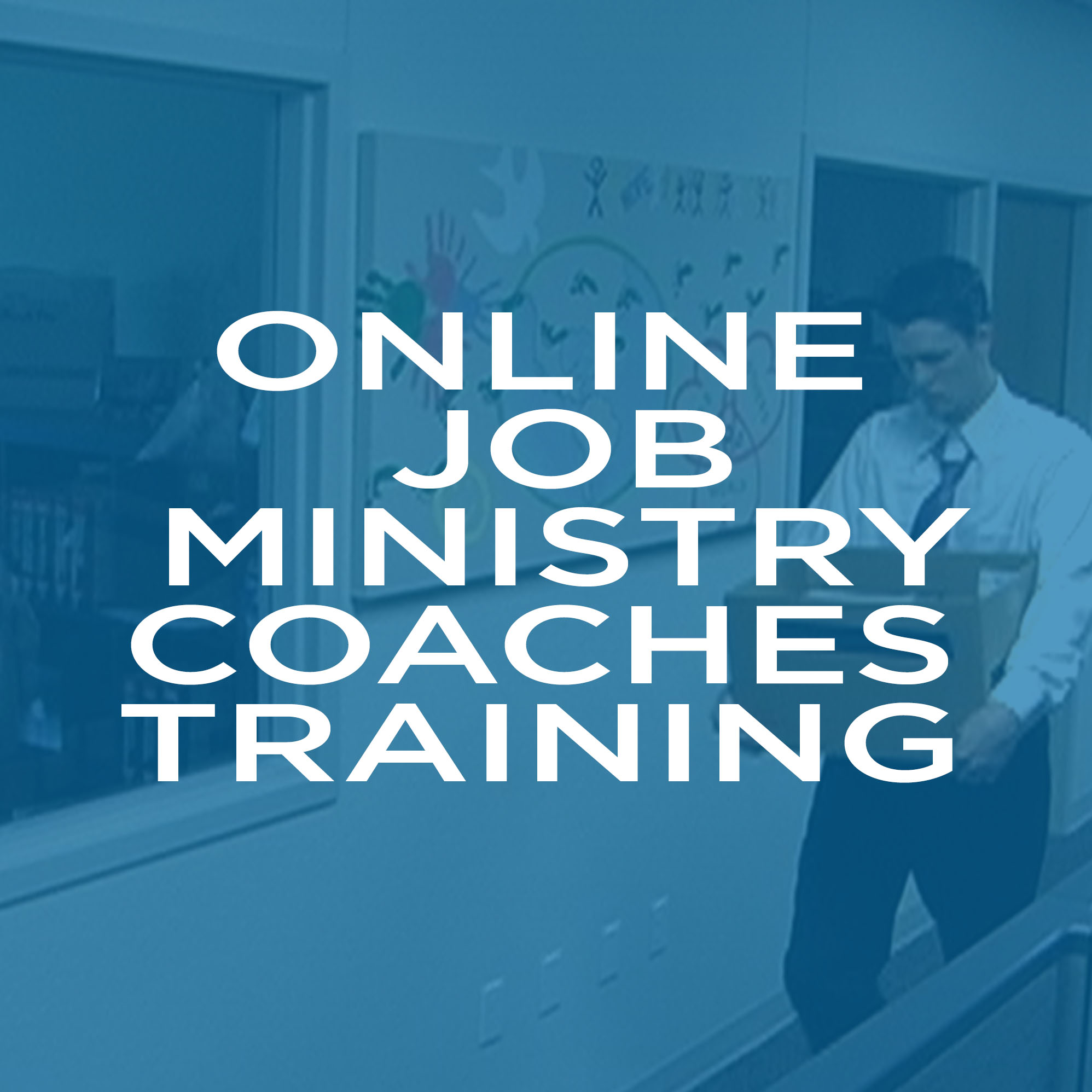 Online Job Ministry Coaches Training